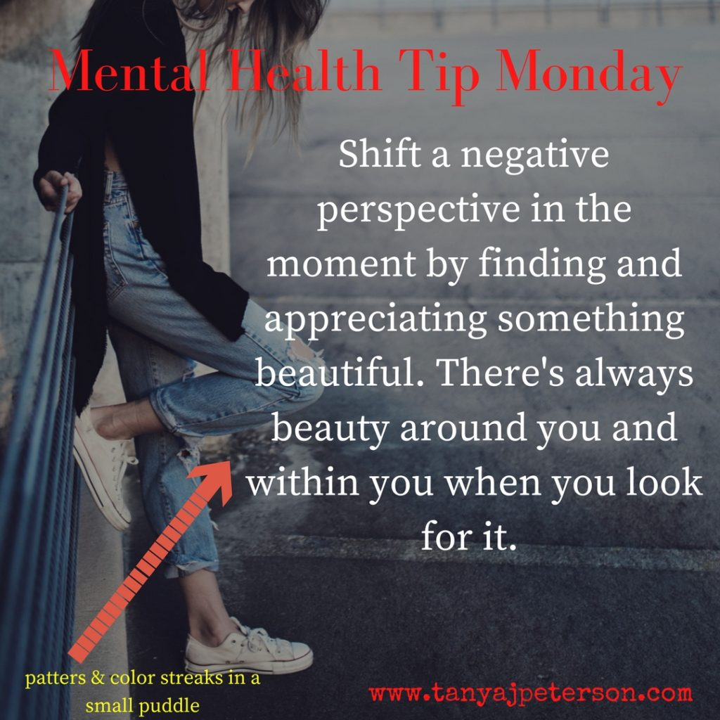 Mental Health Tip Monday appreciate beauty
