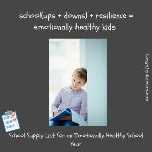 School Supply List for an Emotionally Healthy School Year